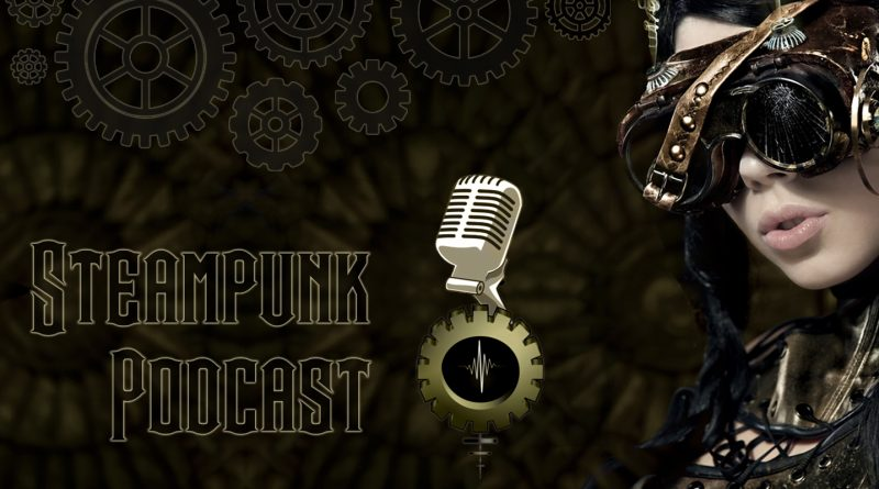 Steampunk Podcasts